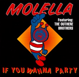 molellaの if you wanna party feat the outhere brothers をapple
