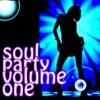 Soul Party (Volume 1)