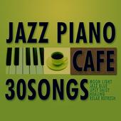 カフェで流れるジャズピアノ30