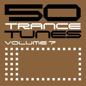 50 Trance Tunes, Vol. 7