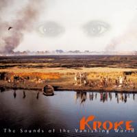 Kroke - The Sounds of the Vanishing World artwork