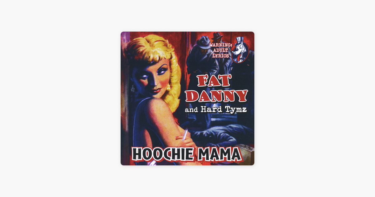 Hoochie Mama By Fat Danny Hard Tymz On Apple Music How to use the primos hoochie mama elk call video #2. hoochie mama by fat danny hard tymz on apple music