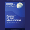 Deepak Chopra - Pursuit of the Magnificent: The Divine Order of Love (Unabridged) artwork