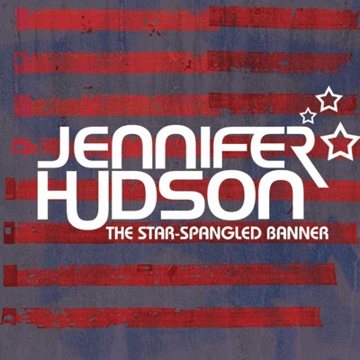 The Star-Spangled Banner - Single - Jennifer Hudson