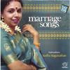 Marriage Songs - Sudha Raghunathan