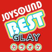 カラオケ JOYSOUND BEST GLAY (Originally Performed By GLAY)
