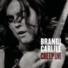 Creep (Live In Boston) - Brandi Carlile
