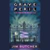 Jim Butcher - Grave Peril: The Dresden Files, Book 3 (Unabridged) artwork