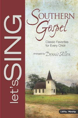 Let's Sing Southern Gospel - Bass Rehearsal Tracks by Let's Sing