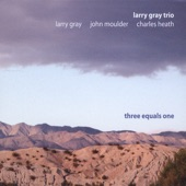 Larry Gray Trio - Be-Bop Blues (For Barry Harris)