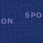 Spoon - The Agony of Laffitte