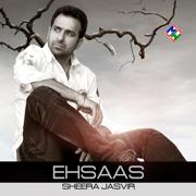 Ehsaas - Sheera Jasvir - Sheera Jasvir