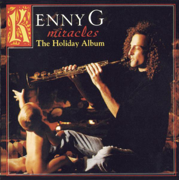 Miracles - The Holiday Album - Kenny G