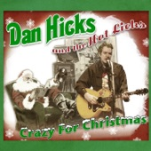 Dan Hicks & The Hot Licks - Somebody Stole My Santa Claus Suit
