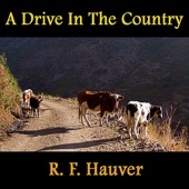 R.F. Hauver - A Drive In the Country