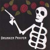 Drunken Prayer - Tramp On the Street