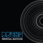 Perpetual Emotions - Drehz - Drehz