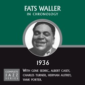 Fats Waller - I Just Made Up With That Old Girl Of Mine (08-01-36)
