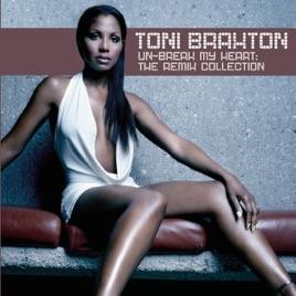 トニ・ブラクストンの「Un-Break...