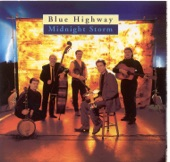Blue Highway - He Walked All The Way Home