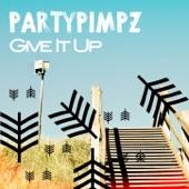 Partypimpz - Give It Up (Short Mix)