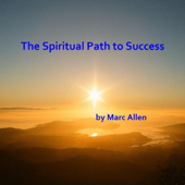 The Spiritual Path to Success: The Power of Prayer, Meditation, and Relaxation - Single