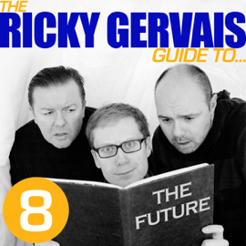 The Ricky Gervais Guide to...The FUTURE audiobook