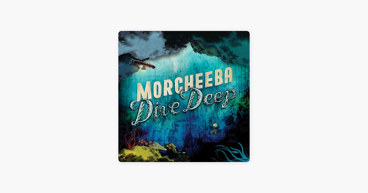 Dive deep by morcheeba on apple music - Morcheeba dive deep ...