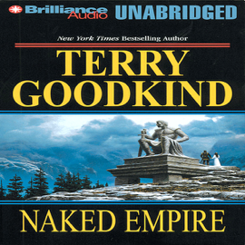 Naked Empire: Sword of Truth, Book 8 (Unabridged) [Unabridged Fiction] audiobook