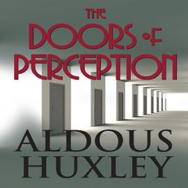 The Doors of Perception (Unabridged) audiobook
