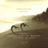 Invocation - Ty Burhoe, Krishna Das, Manorama, John Friend & Amy Ippoliti