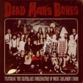 Dead Man's Bones - Pa Pa Power