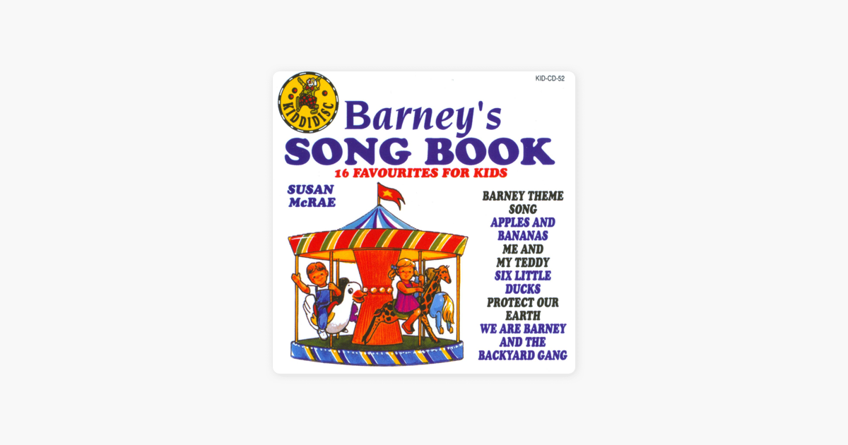 ‎Barney's Song Book - 16 Favourites for Kids by Susan McRae