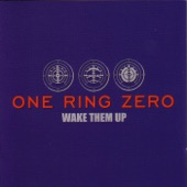 One Ring Zero - Anywhere But Here
