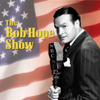 Bob Hope Show - Bob Hope Show: Guest Star Red Skelton  artwork
