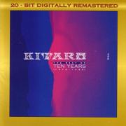 Kitaro: The Best of Ten Years (1976-1986) - KITARO - KITARO