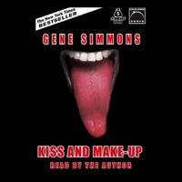 Gene Simmons - Kiss and Make-Up (Unabridged) artwork