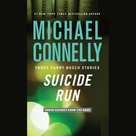 Suicide Run: Three Harry Bosch Stories (Unabridged) audiobook