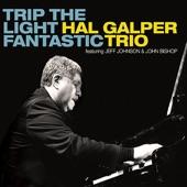 Hal Galper Trio - Trip the Light Fantastic