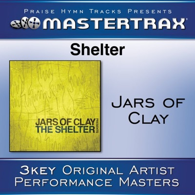 Shelter (Performance Tracks) - EP - Jars Of Clay
