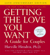Harville Hendrix, Ph.D. - Getting the Love You Want: A Guide for Couples: 20th Anniversary Edition (Unabridged) [Unabridged Nonfiction]