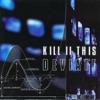 Kill II This