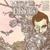 Mike Droho & The Compass Rose - Shame On You