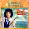 Patrick Hernandez - Born to Be Alive artwork