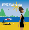 The Very Best of Astrud Gilberto - Astrud Gilberto