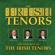 The Irish Tenors When Irish Eyes Are Smiling - The Irish Tenors