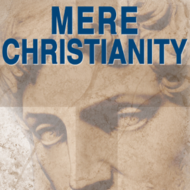 Mere Christianity (Unabridged) - C. S. Lewis MP3 Download