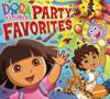 Dora the Explorer: Party Favorites - Dora the Explorer