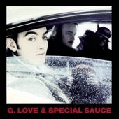 G. Love & Special Sauce - Honor And Harmony (Album Version)