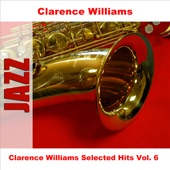 Clarence Williams Selected Hits, Vol. 6